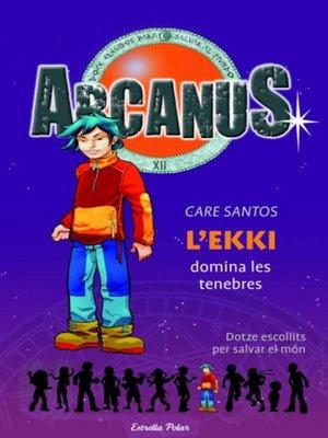 cover image of L'Ekki domina les tenebres
