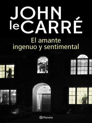 cover image of El amante ingenuo y sentimental