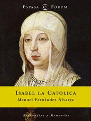 cover image of Isabel la Católica