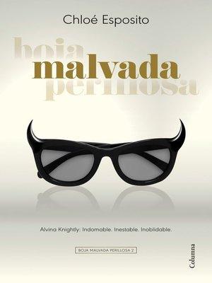 cover image of Malvada