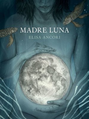 cover image of Madre Luna
