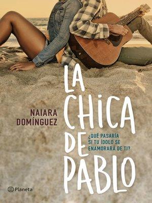 cover image of La chica de Pablo