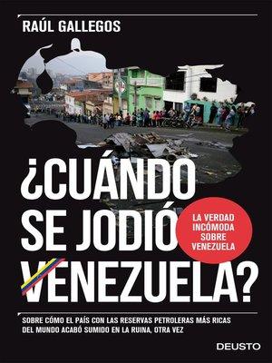 cover image of ¿Cuándo se jodió Venezuela?