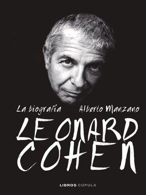 cover image of Leonard Cohen. La biografía
