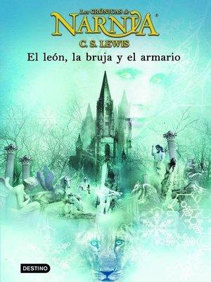 cover image of El león, la bruja y el armario