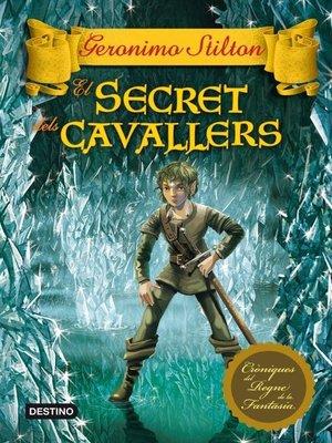 cover image of El secret dels cavallers