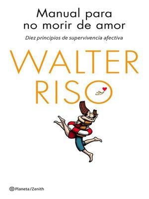 cover image of Manual para no morir de amor
