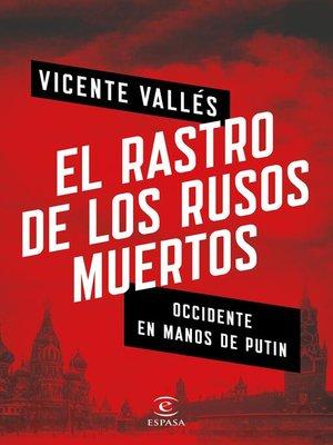cover image of El rastro de los rusos muertos