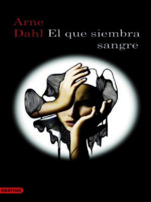 cover image of El que siembra sangre