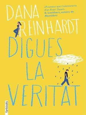cover image of Digues la veritat
