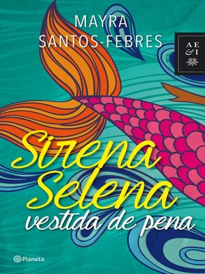 cover image of Sirena Selena vestida de pena