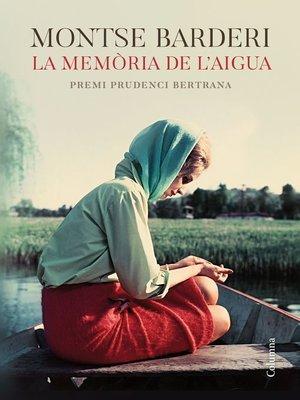 cover image of La memòria de l'aigua