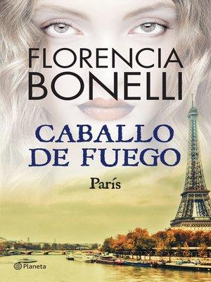 cover image of Caballo de fuego 1. París