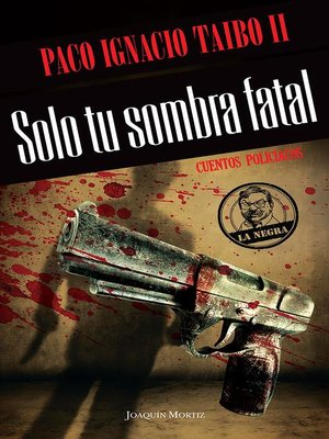 cover image of Solo tu sombra fatal