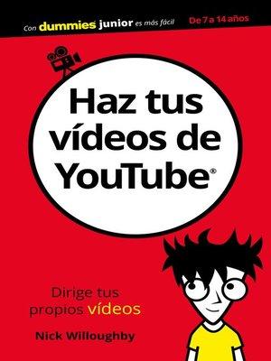 cover image of Haz tus vídeos de YouTube
