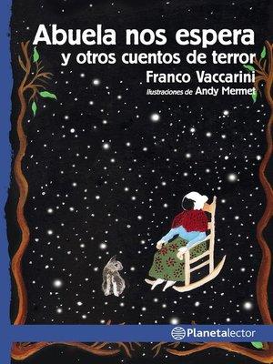 cover image of Abuela nos espera y otros cuentos de terror