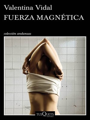 cover image of Fuerza magnética