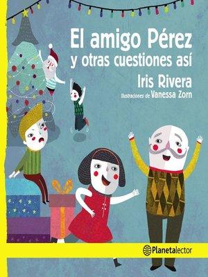 cover image of El amigo Pérez y otras cuestiones así