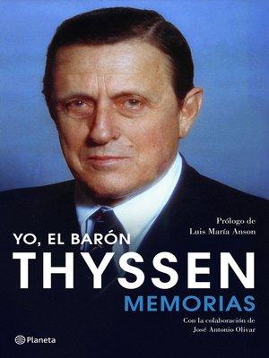 cover image of Yo, el barón Thyssen