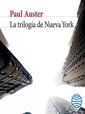 cover image of La trilogía de Nueva York