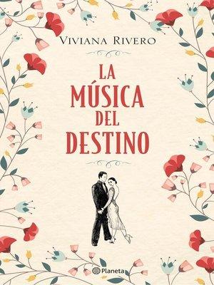 cover image of La música del destino (Edición mexicana)