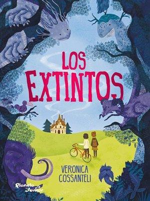 cover image of Los extintos