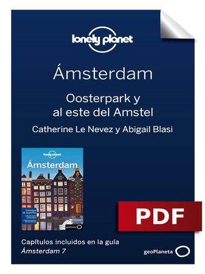cover image of Ámsterdam 7_9. Oosterpark y al este del Amstel