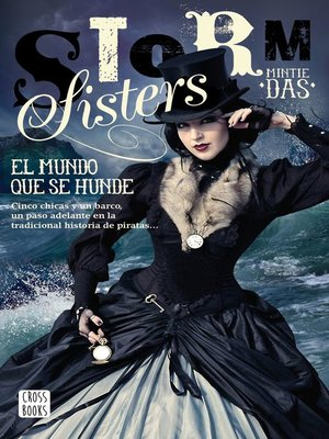cover image of Storm Sisters 1. El mundo que se hunde