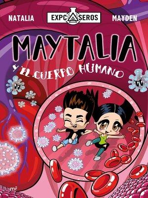 cover image of Maytalia y el cuerpo humano