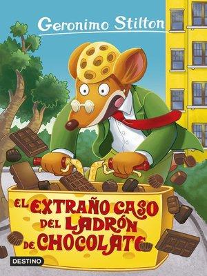 cover image of El extraño caso del ladrón de chocolate