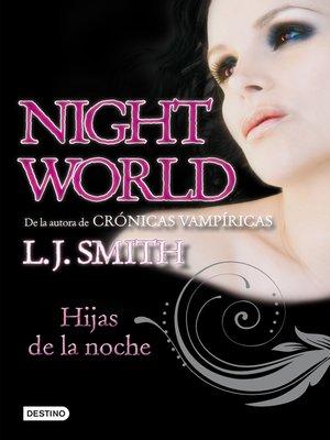 cover image of Hijas de la noche