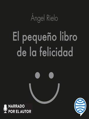 cover image of El pequeño libro de la felicidad