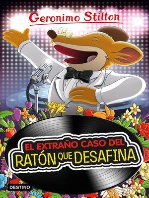 cover image of El extraño caso del ratón que desafina