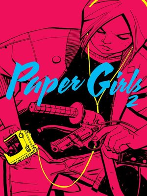 cover image of Paper Girls nº 02