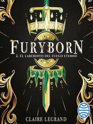 cover image of Furyborn 2. El laberinto del fuego eterno