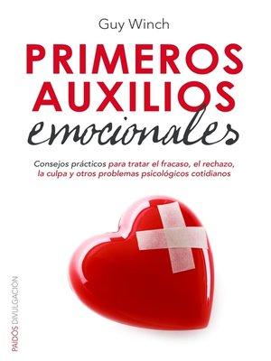 cover image of Primeros auxilios emocionales