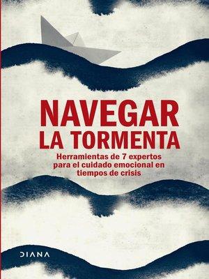 cover image of Navegar la tormenta