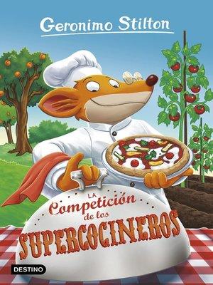 cover image of La Competición de los Supercocineros