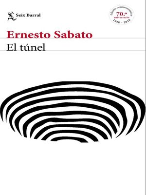 cover image of El túnel--edición conmemorativa