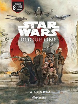 cover image of Star Wars. Rogue One. La novela