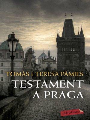 cover image of Testament a Praga
