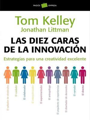 cover image of Las diez caras de la innovación