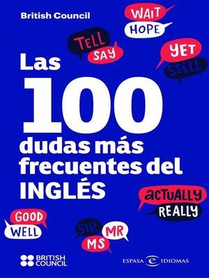 cover image of Las 100 dudas más frecuentes del inglés