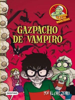 cover image of Gazpacho de vampiro