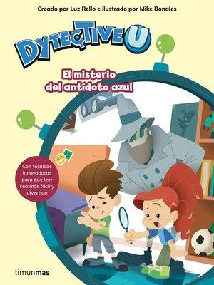 cover image of DytectiveU. El misterio del antídoto azul
