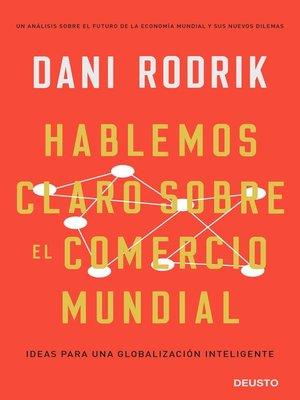 cover image of Hablemos claro sobre el comercio mundial