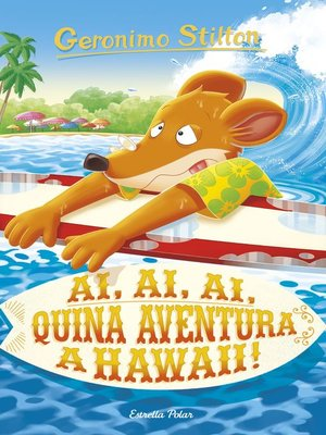 cover image of Ai, ai, ai, quina aventura a Hawaii!