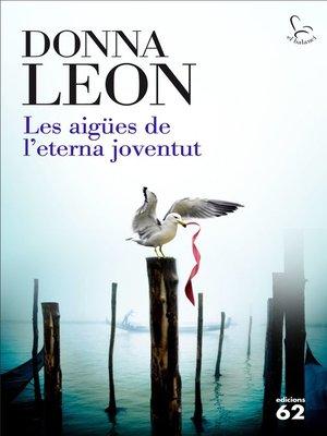 cover image of Les aigües de l'eterna joventut