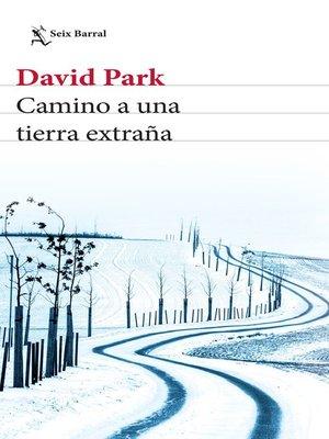 cover image of Camino a una tierra extraña