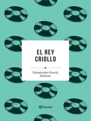 cover image of El rey criollo